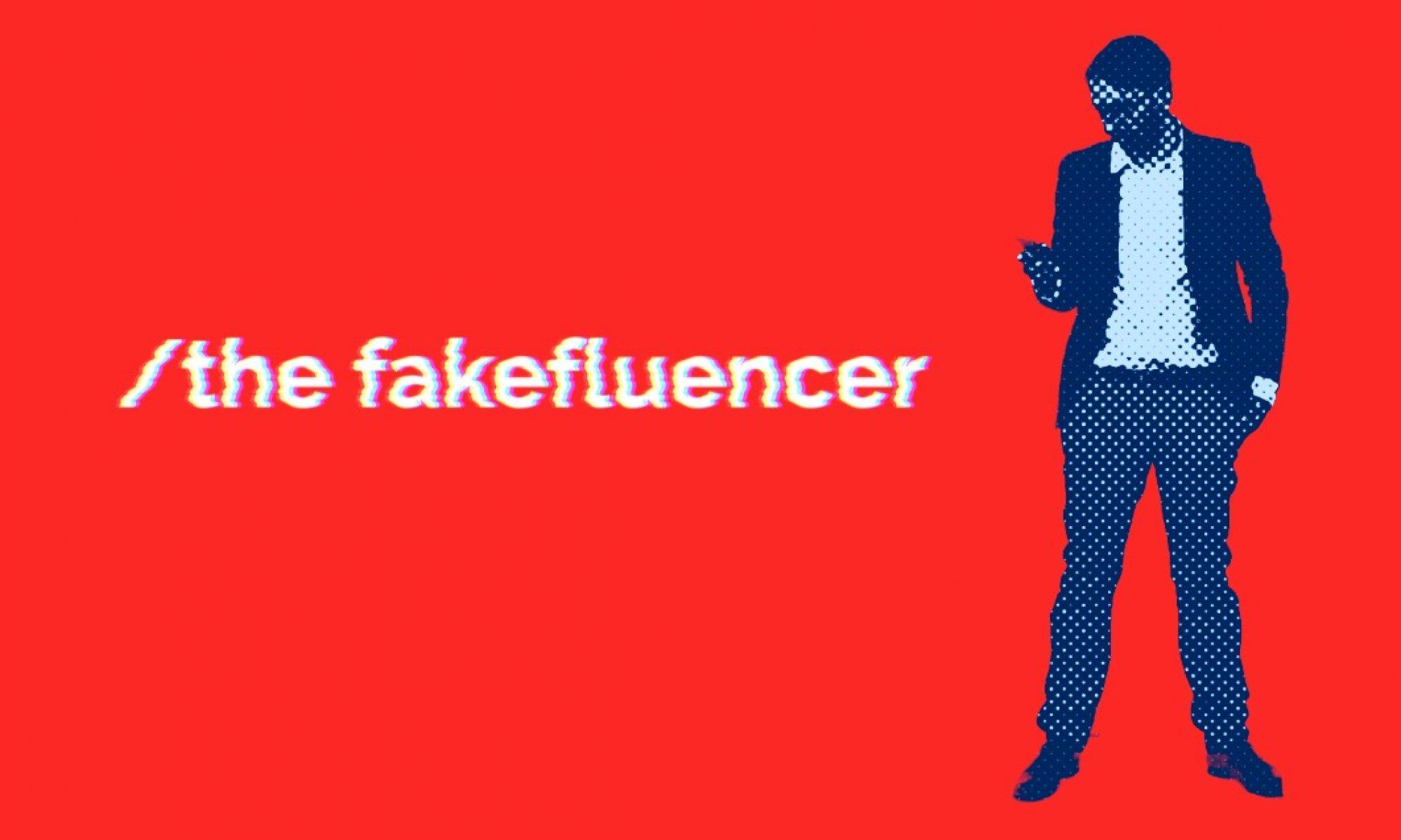 The Fakefluencer Movie